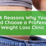 Why Choose a Professional Weight Loss Clinic