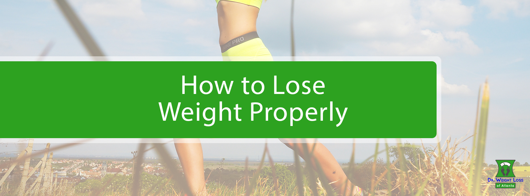 How To Properly Lose Weight