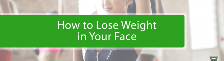 How To Lose Weight In Your Face Medical Weight Loss Buckhead